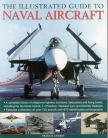 The Illustrated Guide to Naval Aircraft