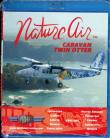 Nature Air Twin Otter & Caravan