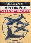 Jet Planes of the Third Reich - the Secret Projects