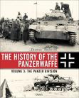 The History of the Panzerwaffe Vol 3