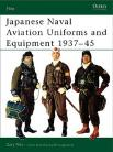 Japanese Naval Aviation Uniforms and Equipment1937 - 1945