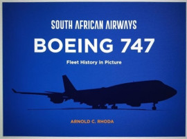 South African Airways Boeing 747 Fleet History in Picture