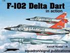 F-102A Delta Dart in Action