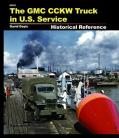 The GMC CCKW Truck in US Service